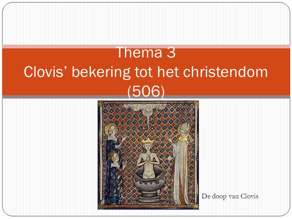 Thema 3 Clovis' bekering tot het christendom (506)