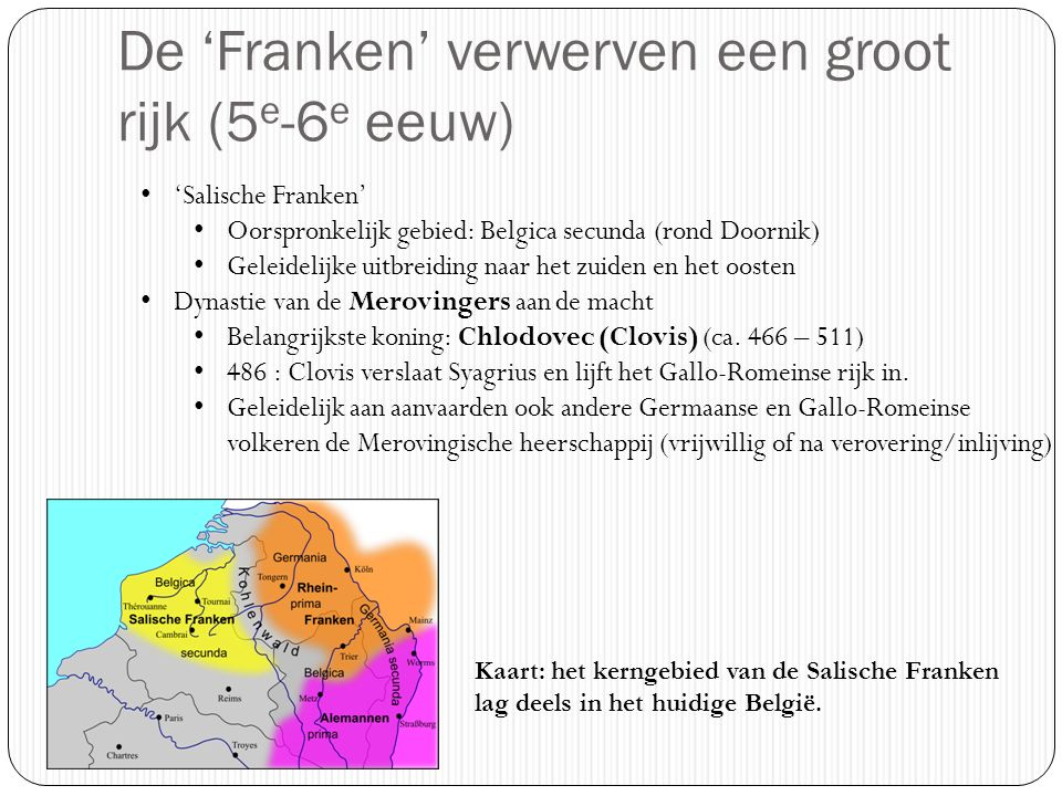 De 'Franken' verwerven een groot rijk (5e-6e eeuw)