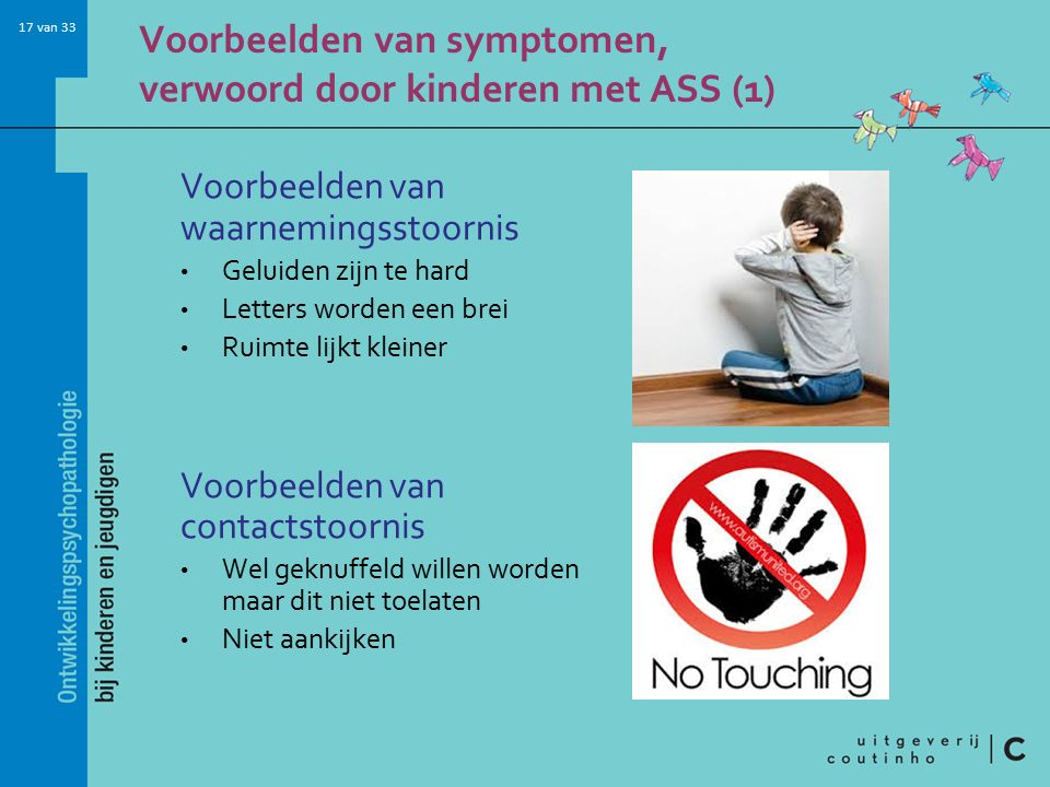 Voorbeelden van symptomen, verwoord door kinderen met ASS (1)