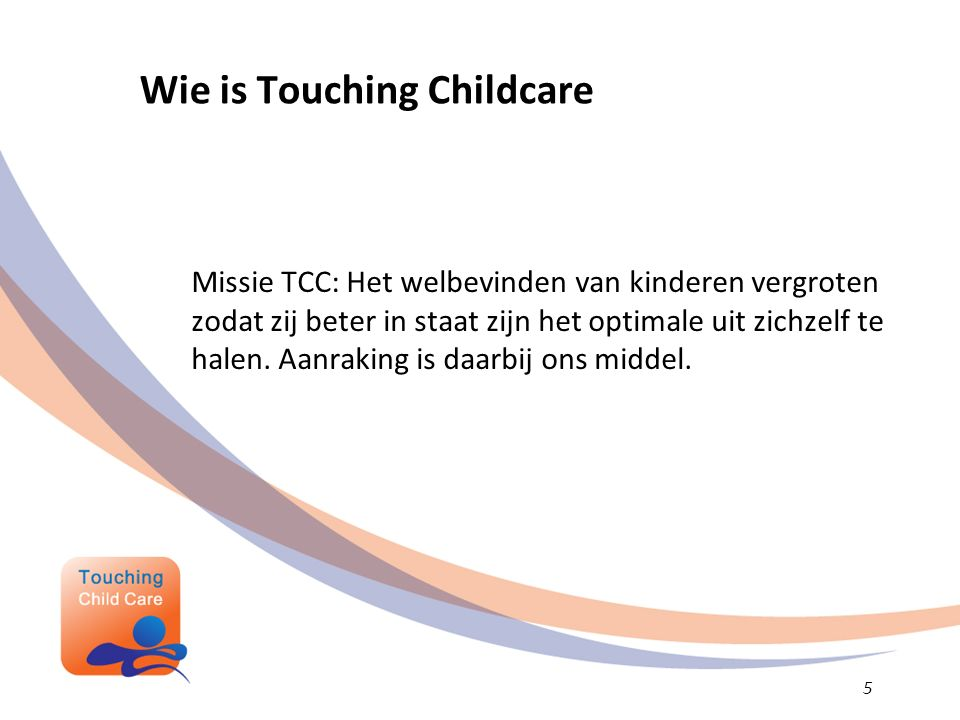 Wie is Touching Childcare