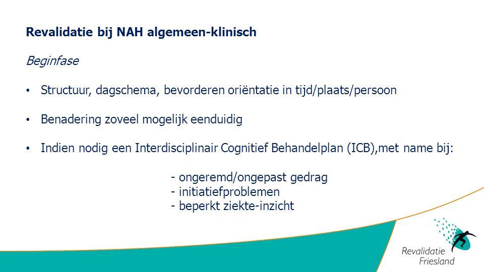 Revalidatie bij NAH algemeen-klinisch