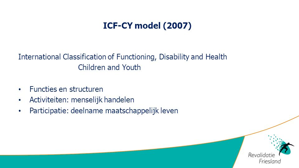 ICF-CY model (2007) International Classification of Functioning, Disability and Health. Children and Youth.