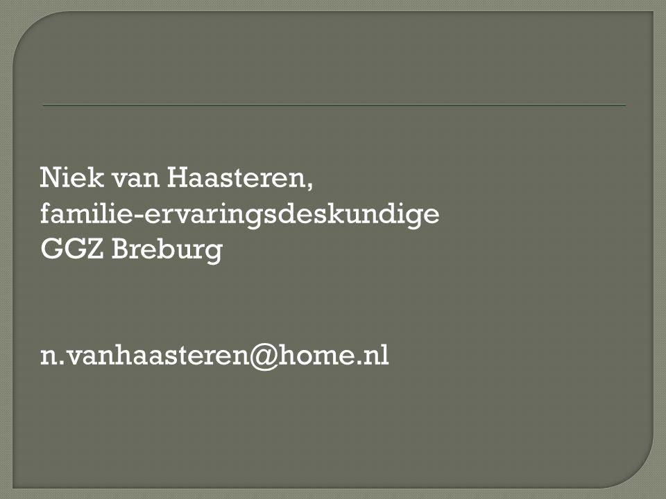 Niek van Haasteren, familie-ervaringsdeskundige GGZ Breburg n.vanhaasteren@home.nl