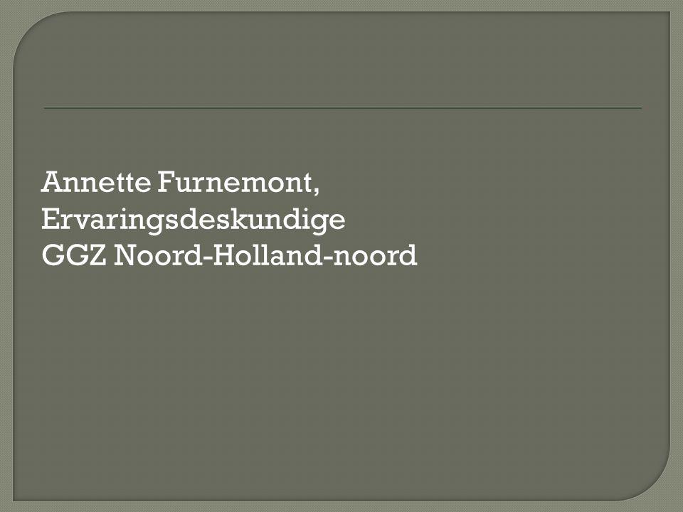Annette Furnemont, Ervaringsdeskundige GGZ Noord-Holland-noord