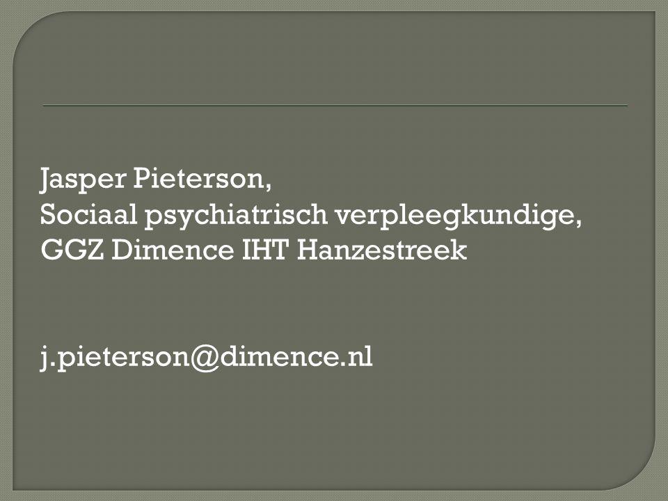 Jasper Pieterson, Sociaal psychiatrisch verpleegkundige, GGZ Dimence IHT Hanzestreek.