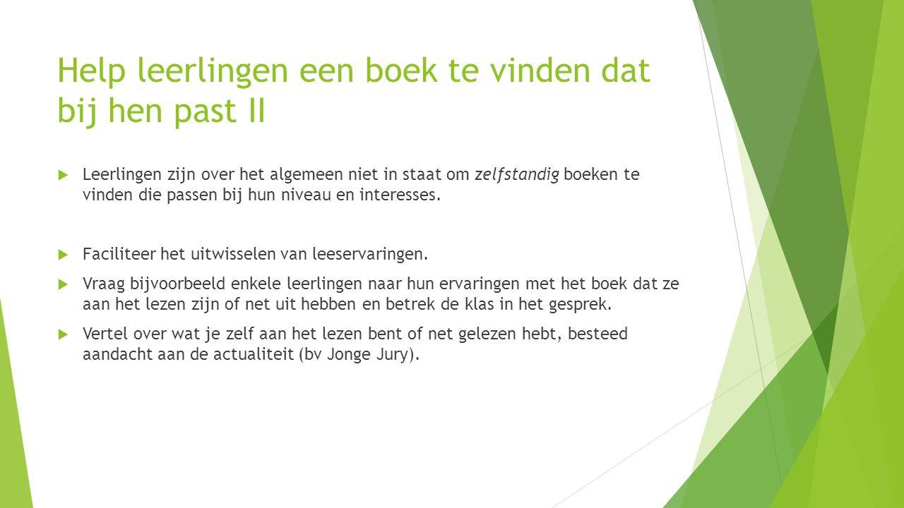 Help leerlingen een boek te vinden dat bij hen past II