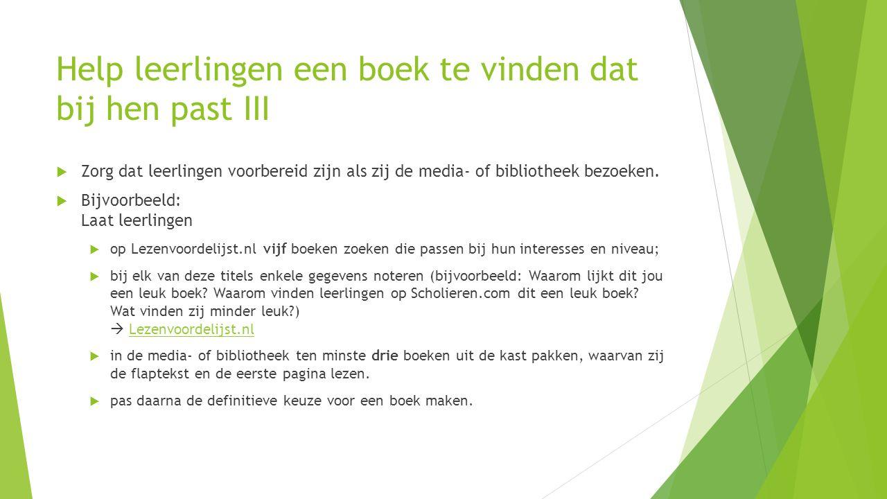 Help leerlingen een boek te vinden dat bij hen past III