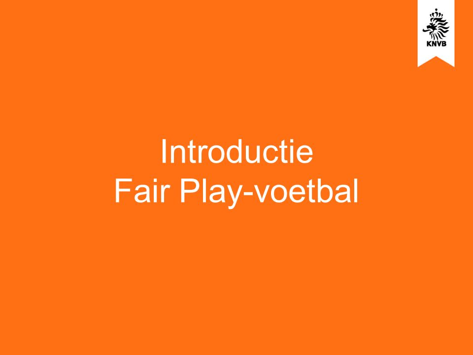 Introductie Fair Play-voetbal
