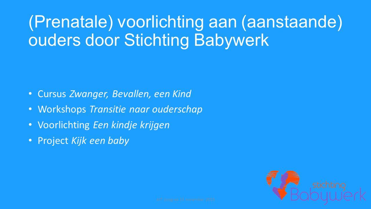 (Prenatale) voorlichting aan (aanstaande) ouders door Stichting Babywerk