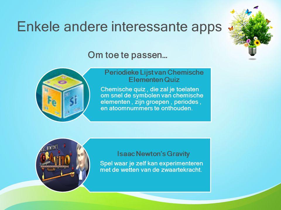 Enkele andere interessante apps