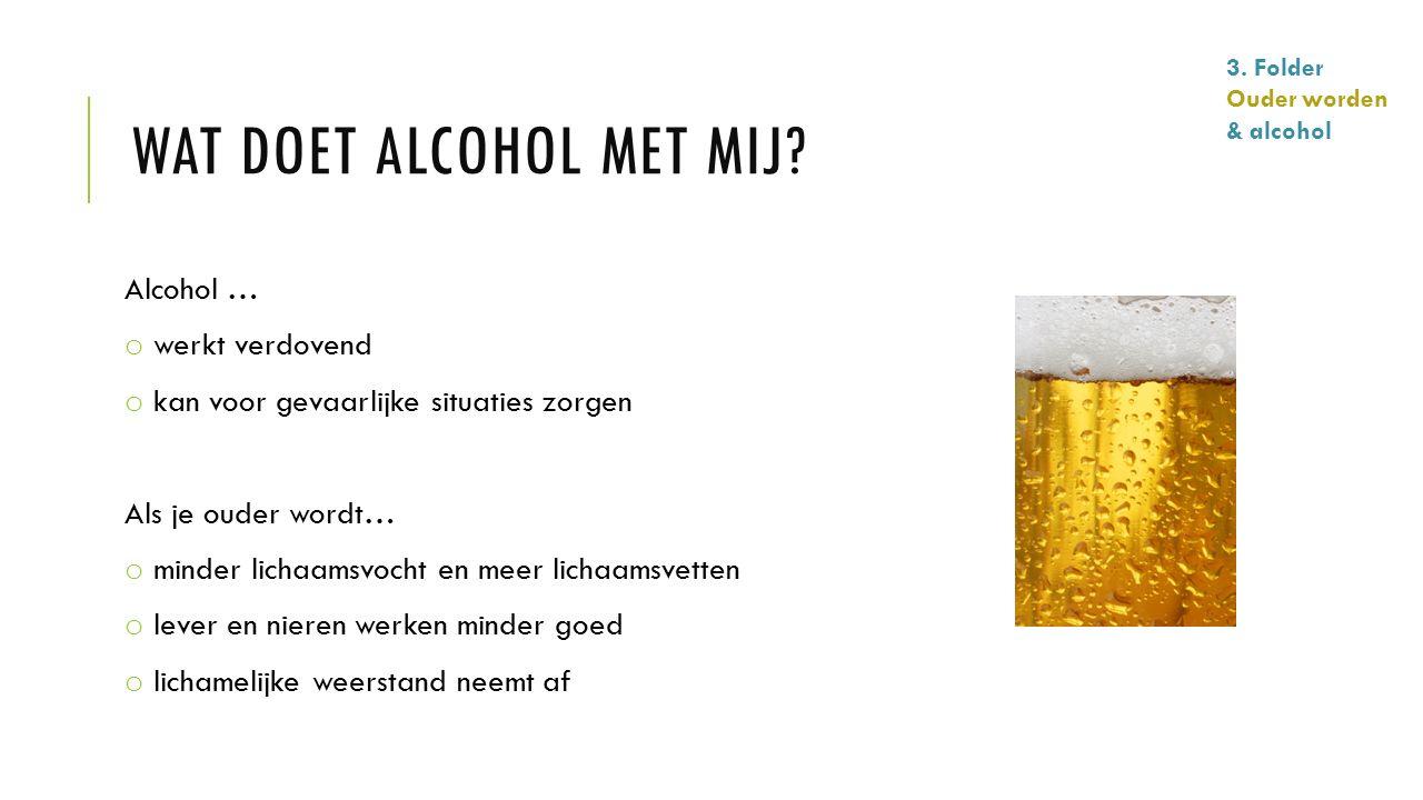 Wat doet alcohol met mij