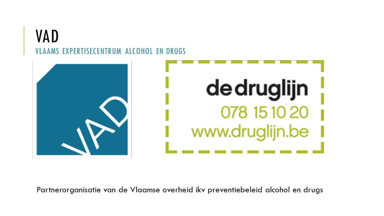 VAD VLAams expertisecentrum Alcohol en drugs