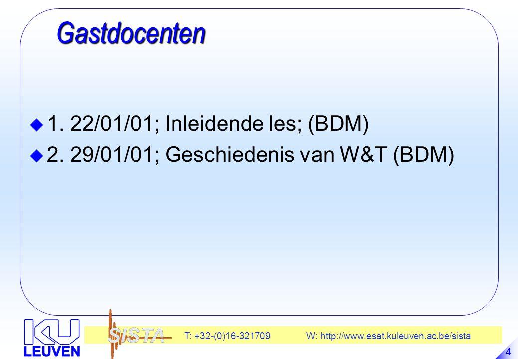 Gastdocenten 1. 22/01/01; Inleidende les; (BDM)