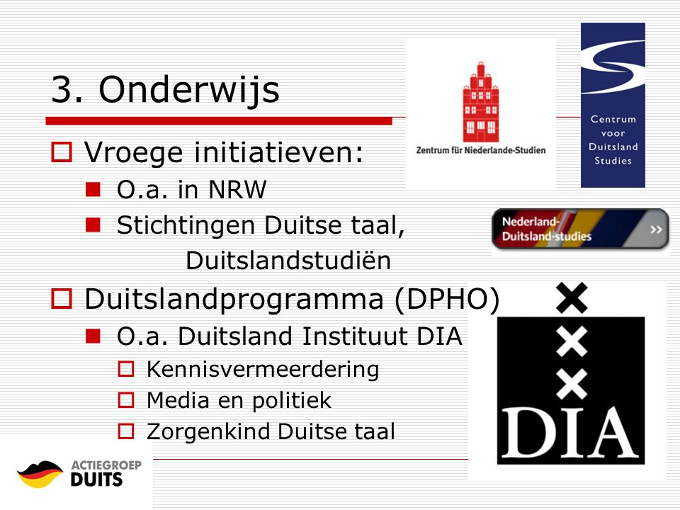 3. Onderwijs Vroege initiatieven: Duitslandprogramma (DPHO)