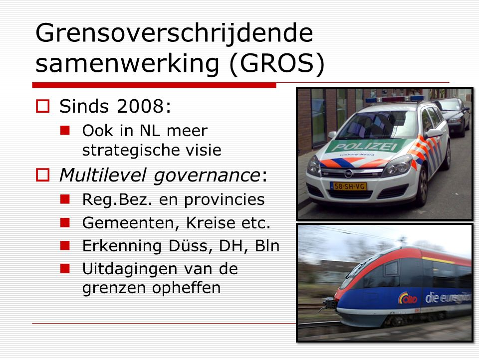 Grensoverschrijdende samenwerking (GROS)