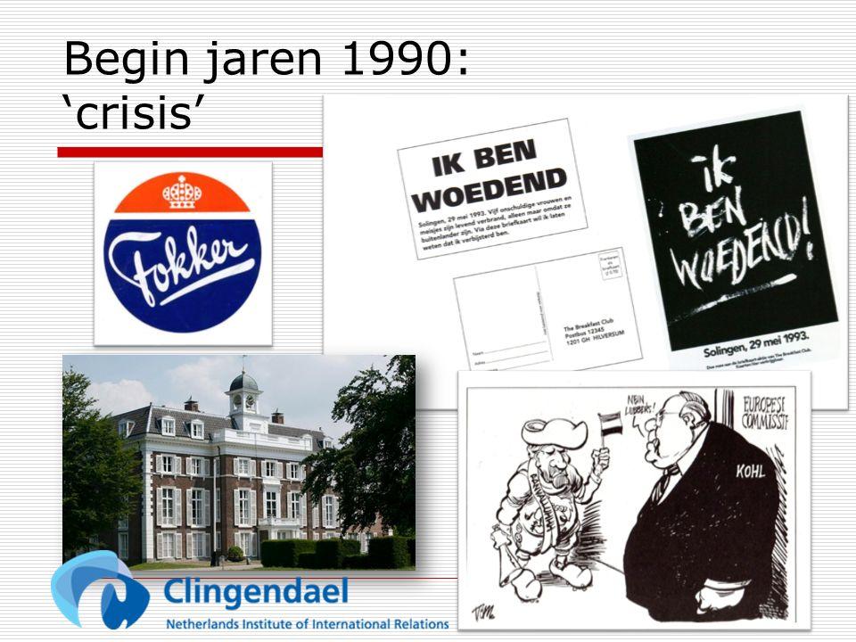 Begin jaren 1990: 'crisis'