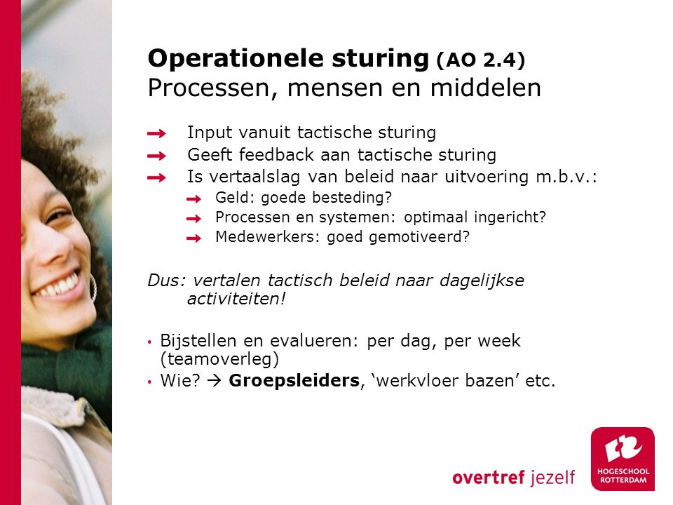 Operationele sturing (AO 2.4) Processen, mensen en middelen