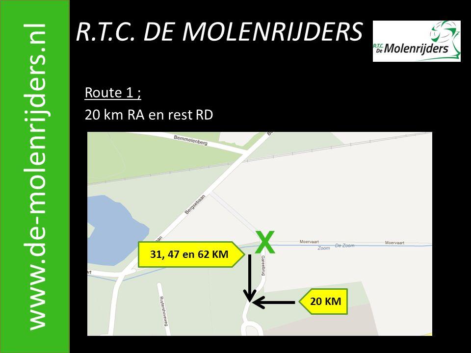 www.de-molenrijders.nl X R.T.C. DE MOLENRIJDERS Route 1 ;
