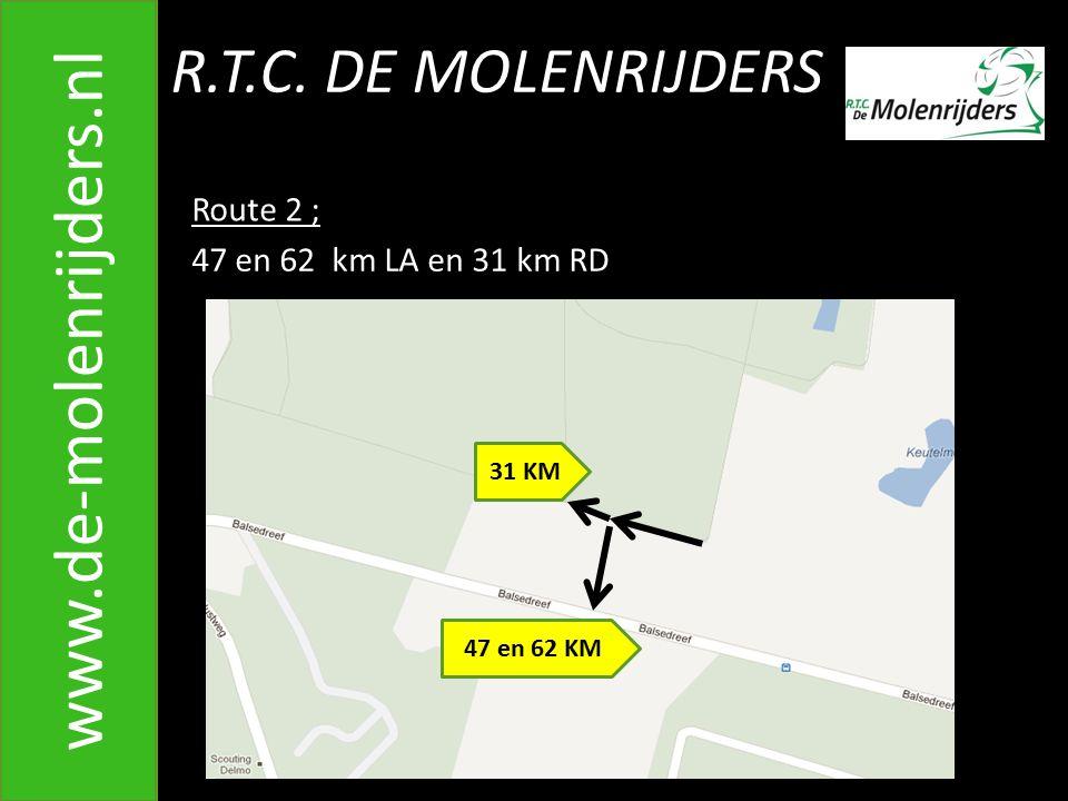 www.de-molenrijders.nl R.T.C. DE MOLENRIJDERS Route 2 ;