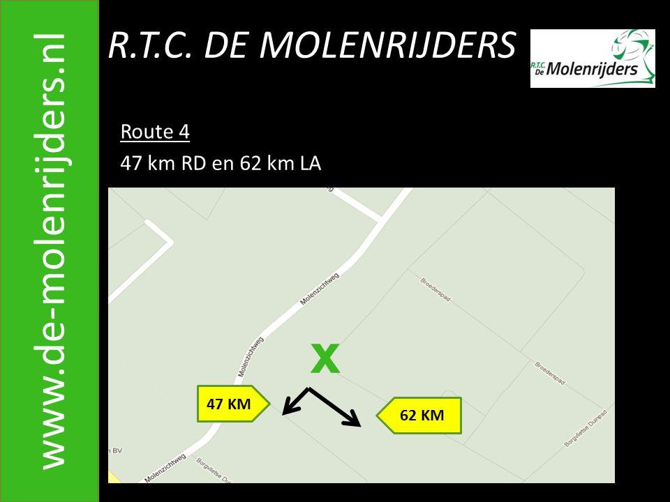 x www.de-molenrijders.nl R.T.C. DE MOLENRIJDERS Route 4
