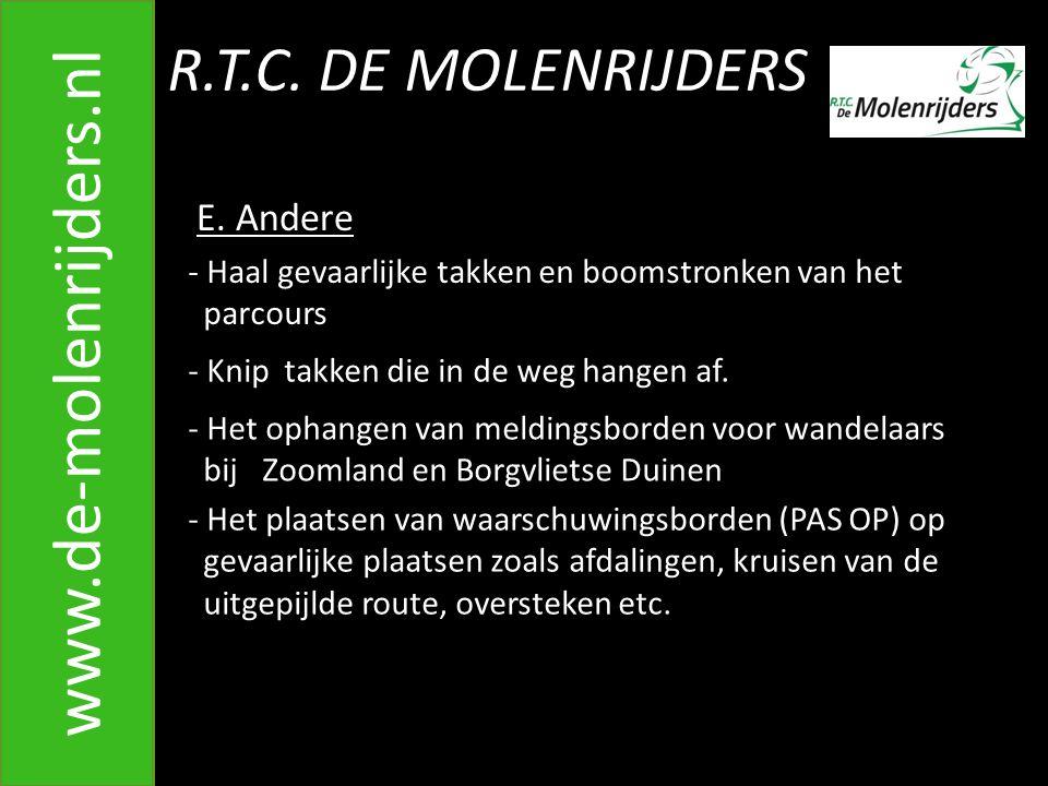 www.de-molenrijders.nl R.T.C. DE MOLENRIJDERS E. Andere