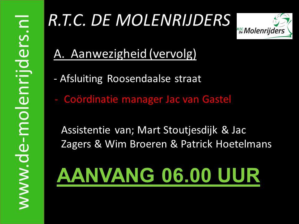 www.de-molenrijders.nl AANVANG 06.00 UUR R.T.C. DE MOLENRIJDERS