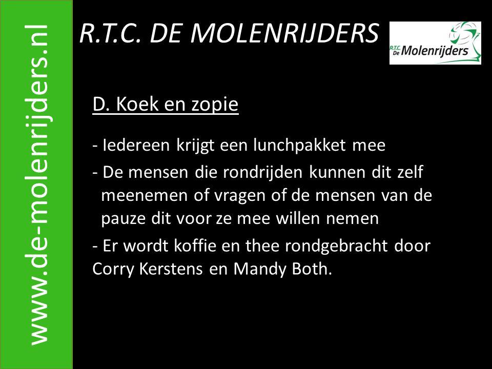 www.de-molenrijders.nl R.T.C. DE MOLENRIJDERS D. Koek en zopie