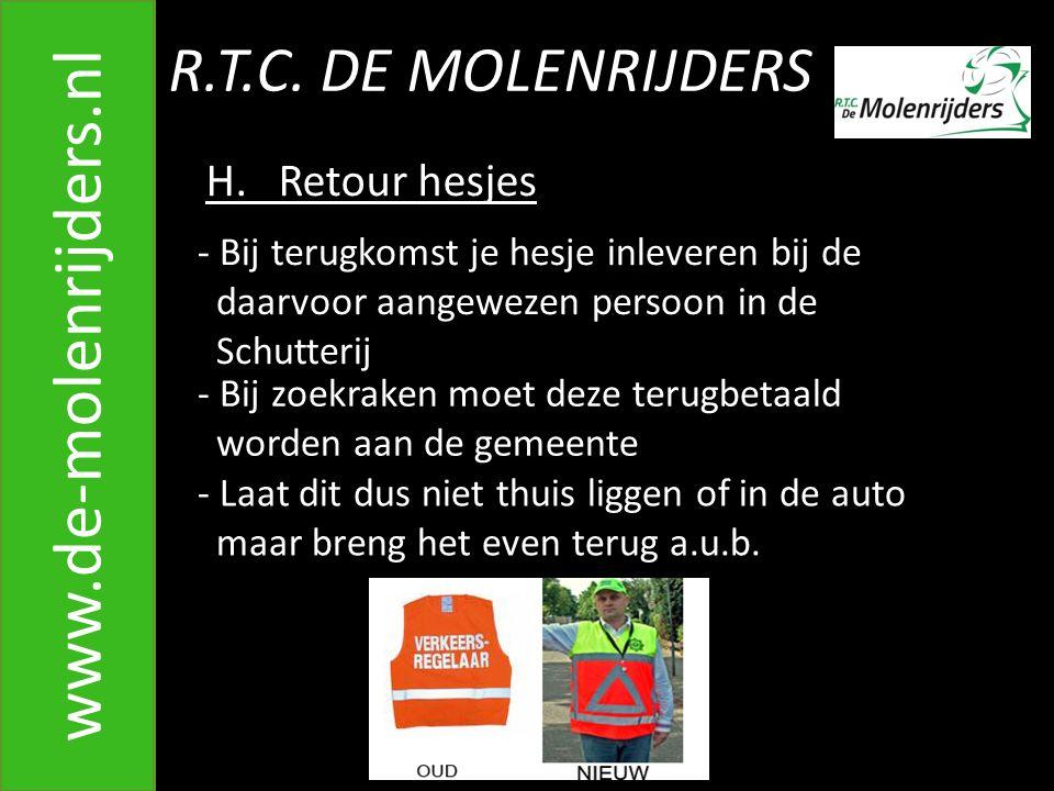 www.de-molenrijders.nl R.T.C. DE MOLENRIJDERS H. Retour hesjes