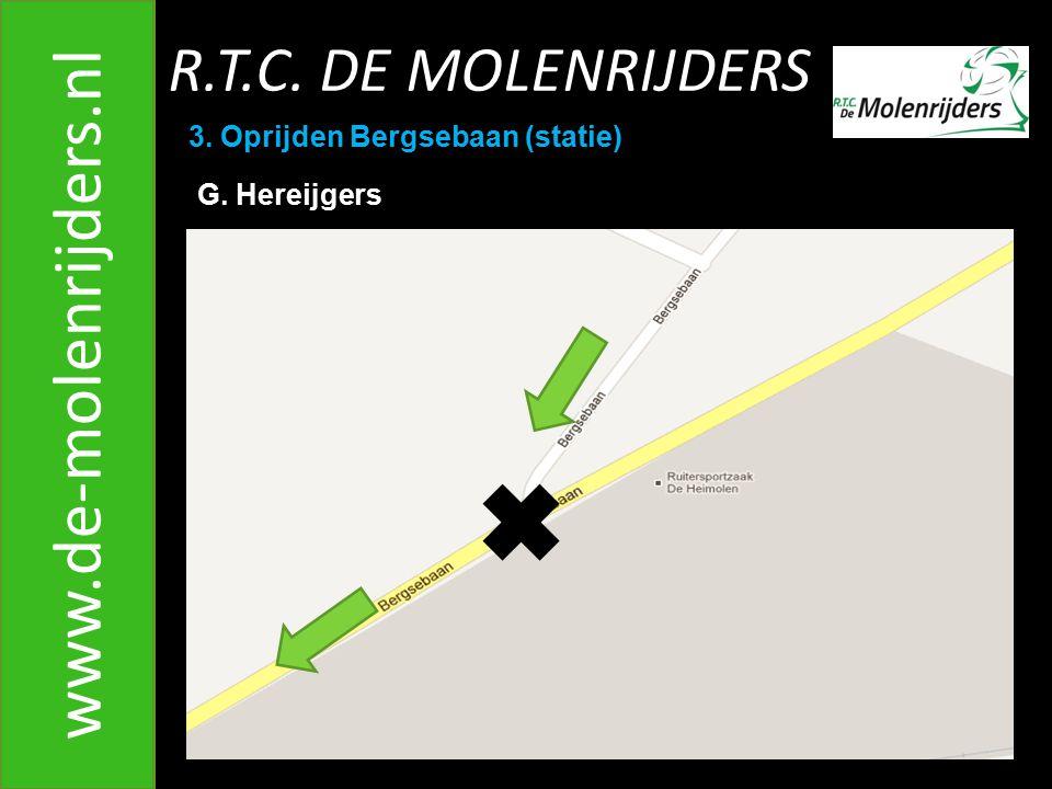 www.de-molenrijders.nl R.T.C. DE MOLENRIJDERS
