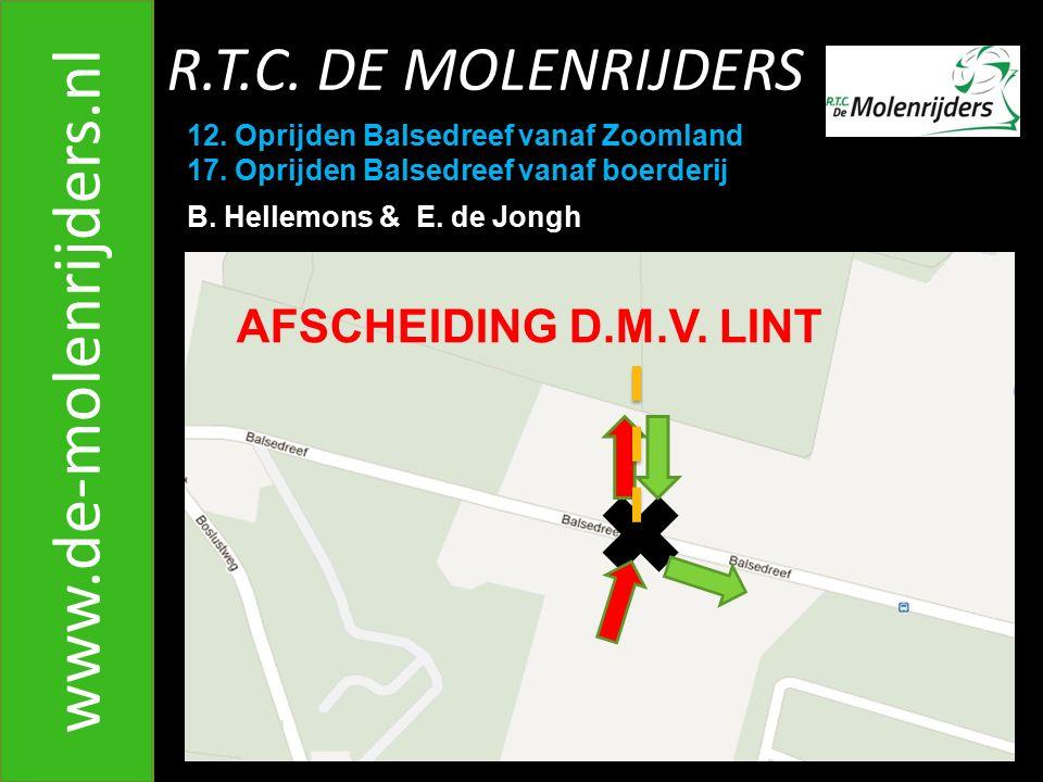 www.de-molenrijders.nl R.T.C. DE MOLENRIJDERS AFSCHEIDING D.M.V. LINT
