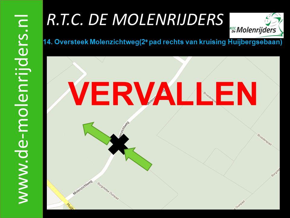 VERVALLEN www.de-molenrijders.nl R.T.C. DE MOLENRIJDERS