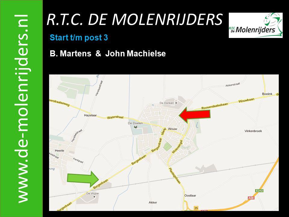 www.de-molenrijders.nl R.T.C. DE MOLENRIJDERS Start t/m post 3