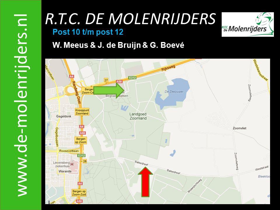 www.de-molenrijders.nl R.T.C. DE MOLENRIJDERS Post 10 t/m post 12