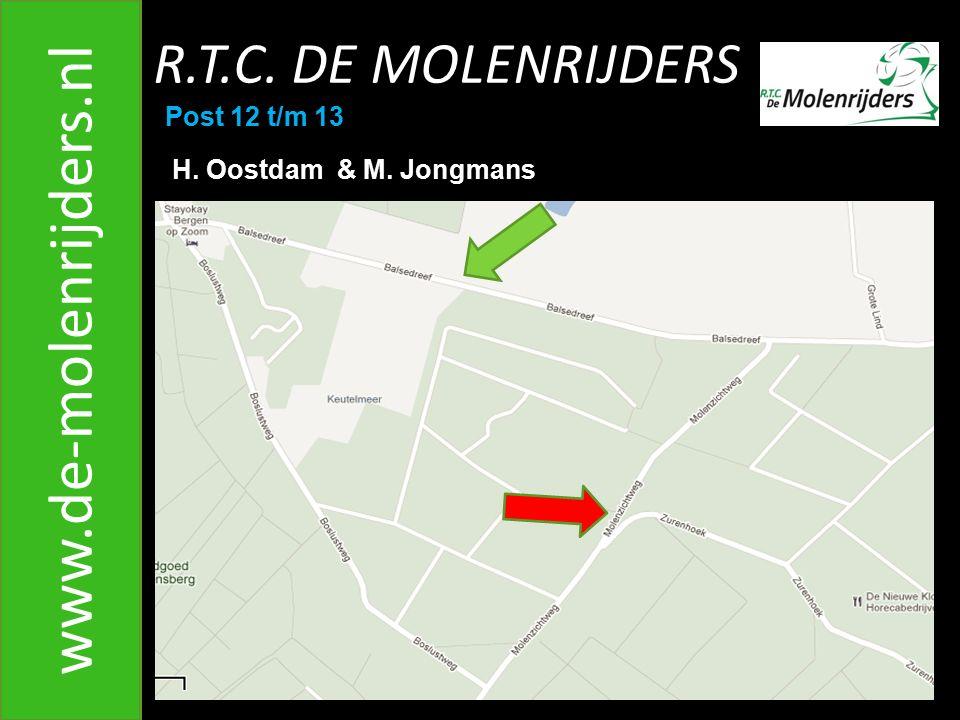www.de-molenrijders.nl R.T.C. DE MOLENRIJDERS Post 12 t/m 13