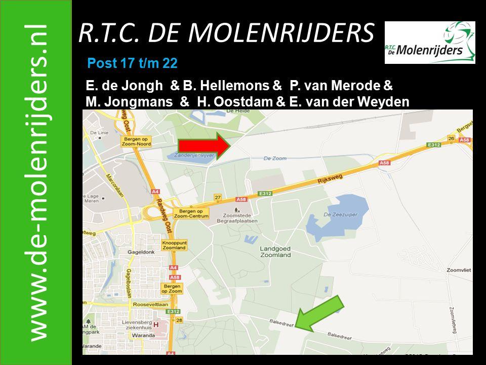 www.de-molenrijders.nl R.T.C. DE MOLENRIJDERS Post 17 t/m 22