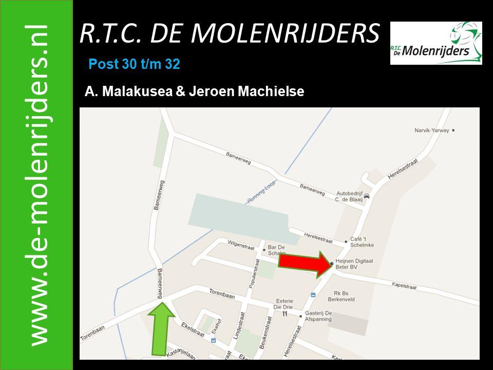 www.de-molenrijders.nl R.T.C. DE MOLENRIJDERS Post 30 t/m 32