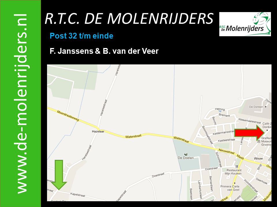 www.de-molenrijders.nl R.T.C. DE MOLENRIJDERS Post 32 t/m einde