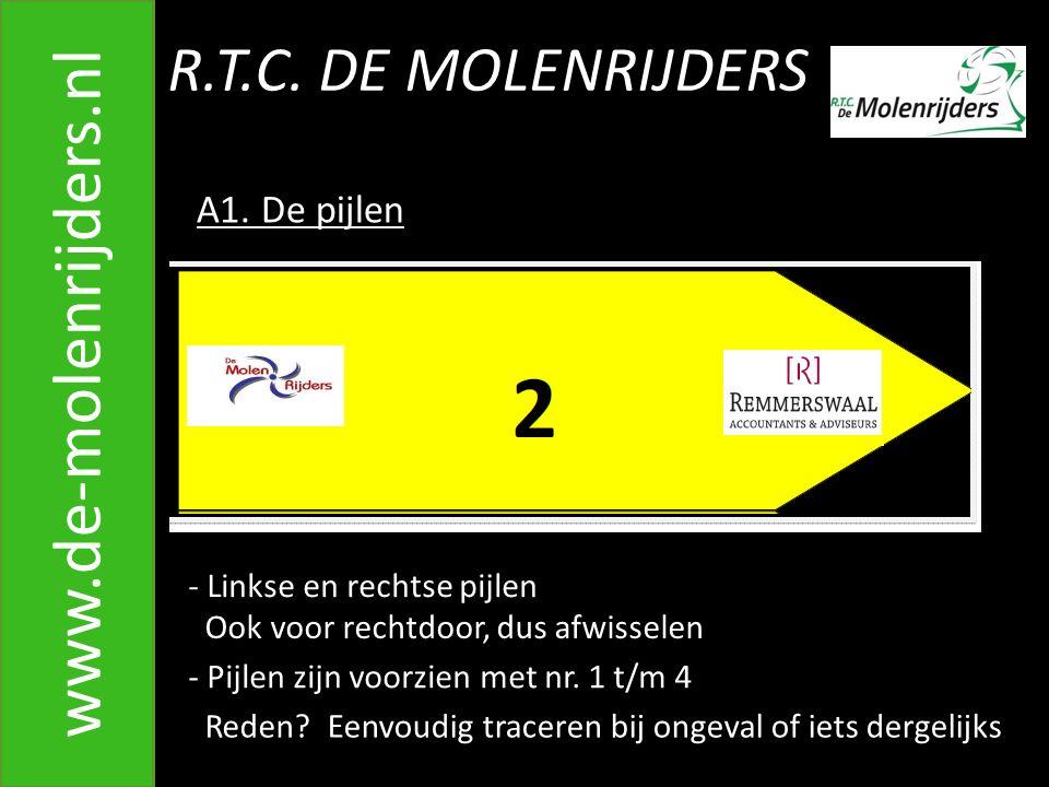 www.de-molenrijders.nl R.T.C. DE MOLENRIJDERS A1. De pijlen