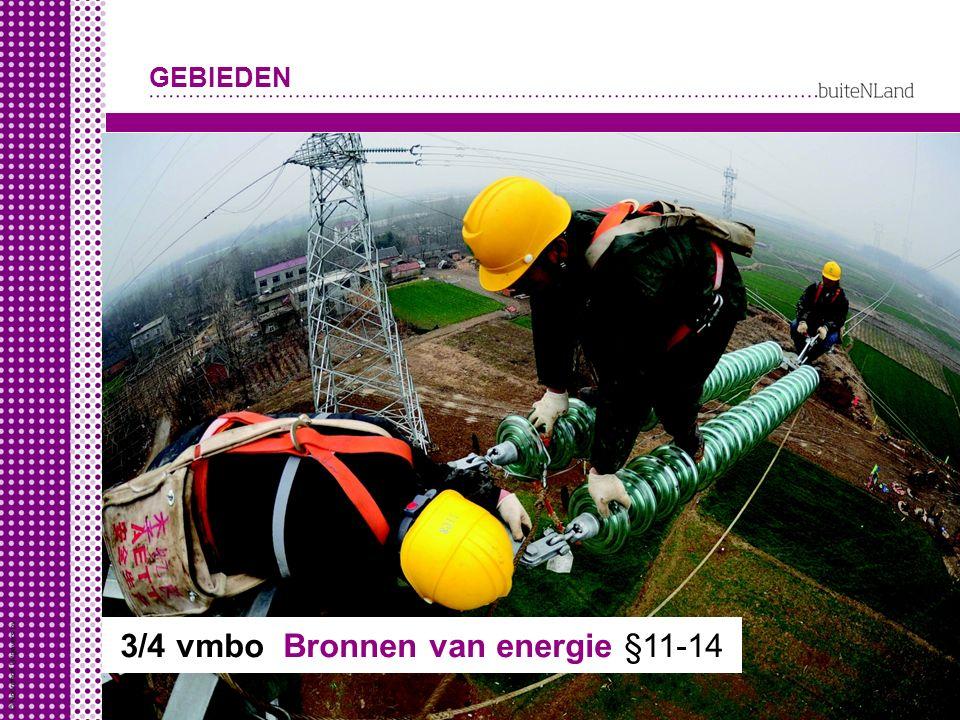 3/4 vmbo Bronnen van energie §11-14