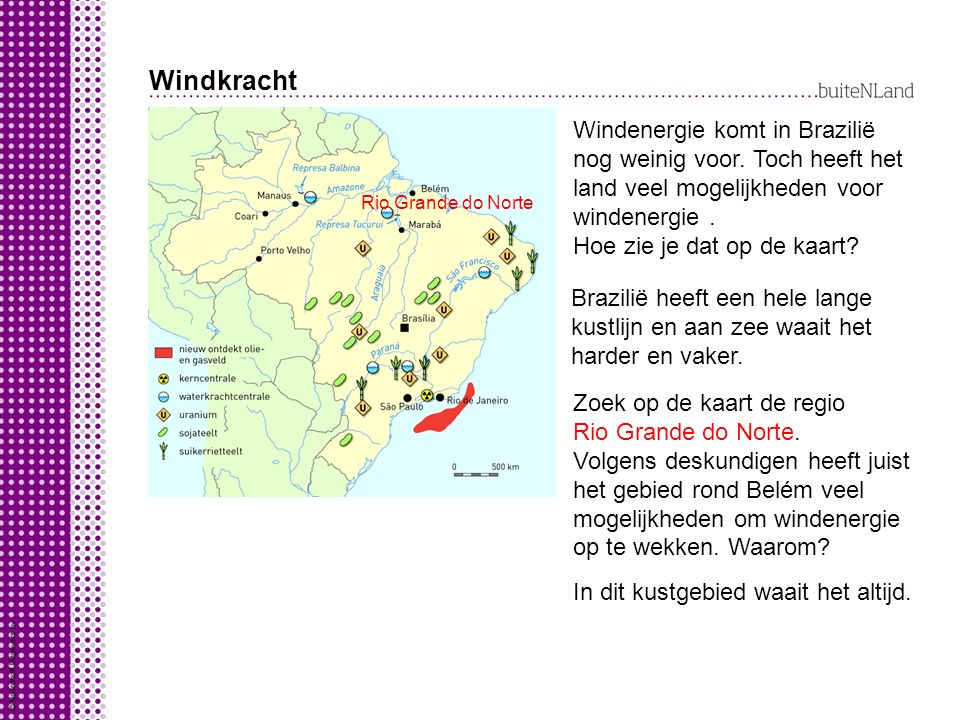 Windkracht Windenergie komt in Brazilië nog weinig voor. Toch heeft het land veel mogelijkheden voor windenergie .