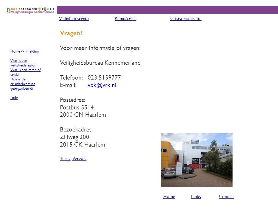 Voor meer informatie of vragen: Veiligheidsbureau Kennemerland