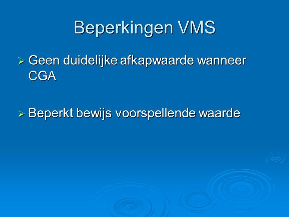 Beperkingen VMS Geen duidelijke afkapwaarde wanneer CGA