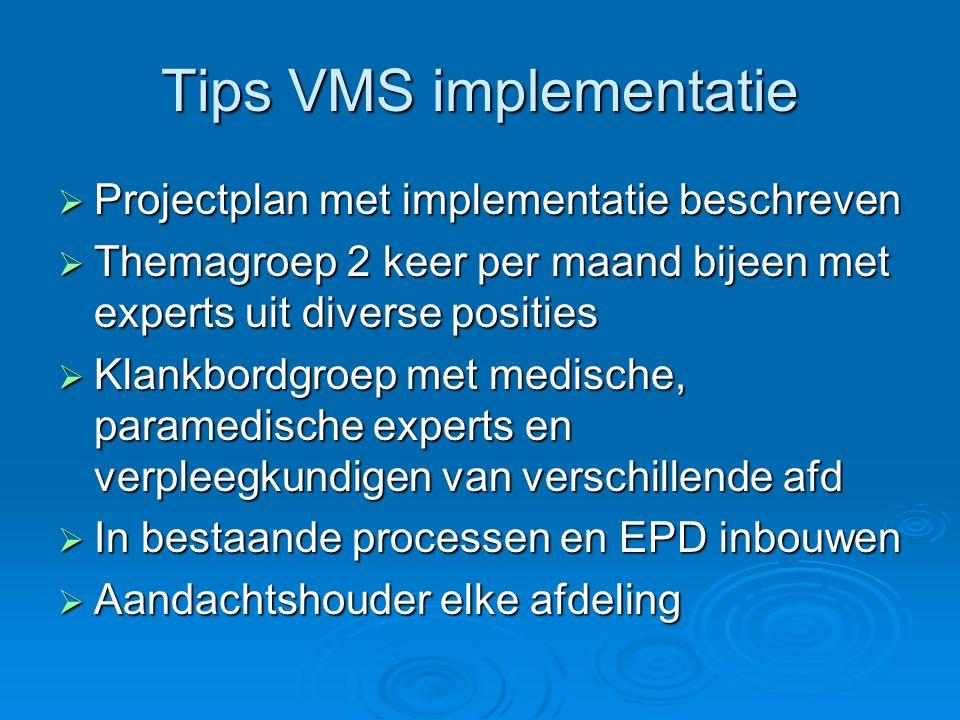Tips VMS implementatie