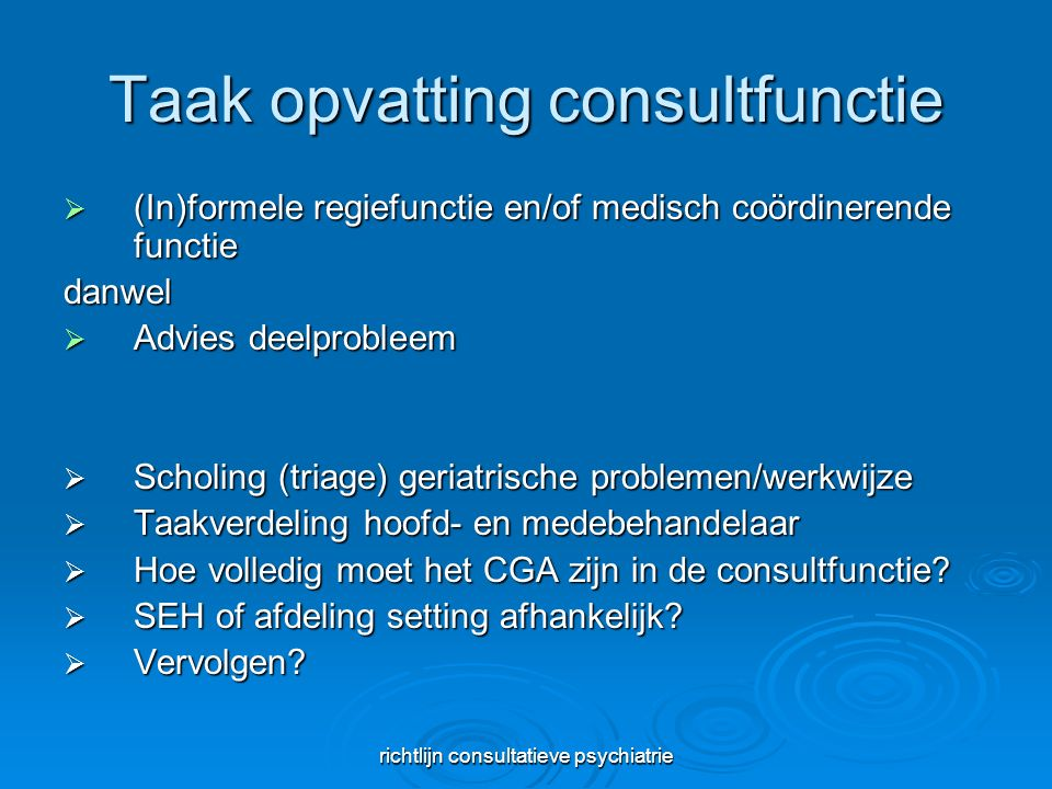 Taak opvatting consultfunctie