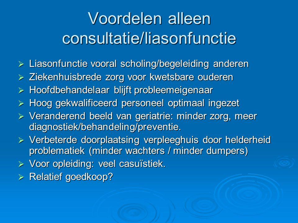 Voordelen alleen consultatie/liasonfunctie