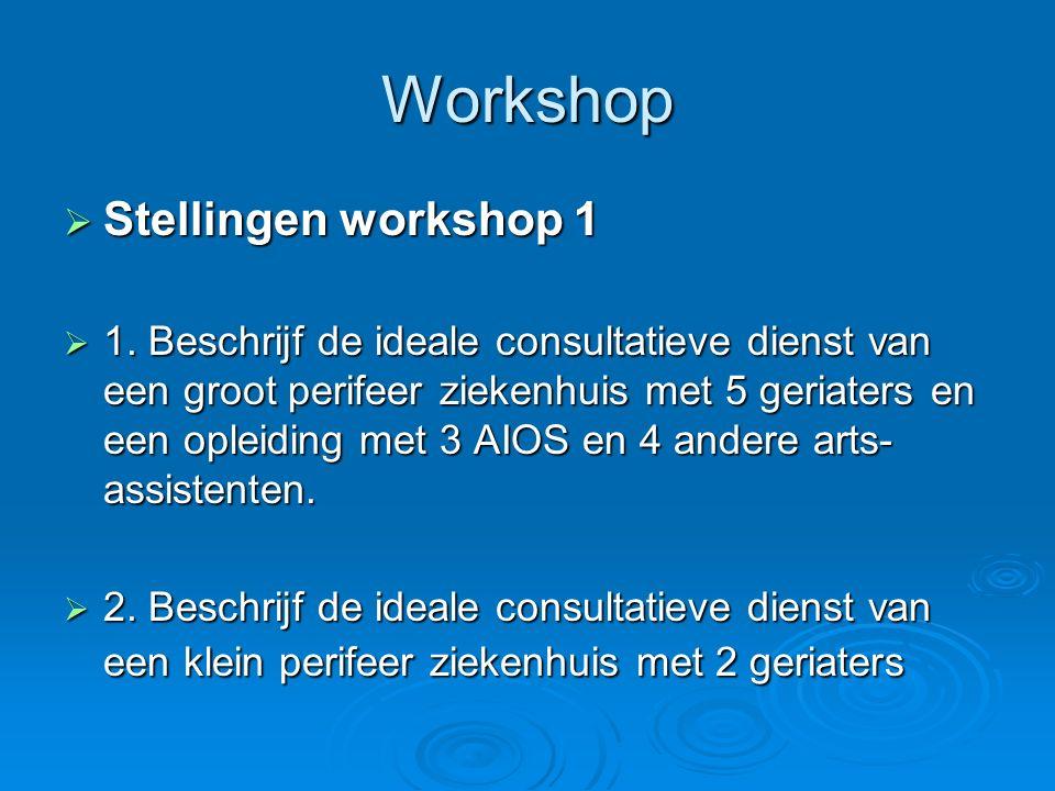 Workshop Stellingen workshop 1