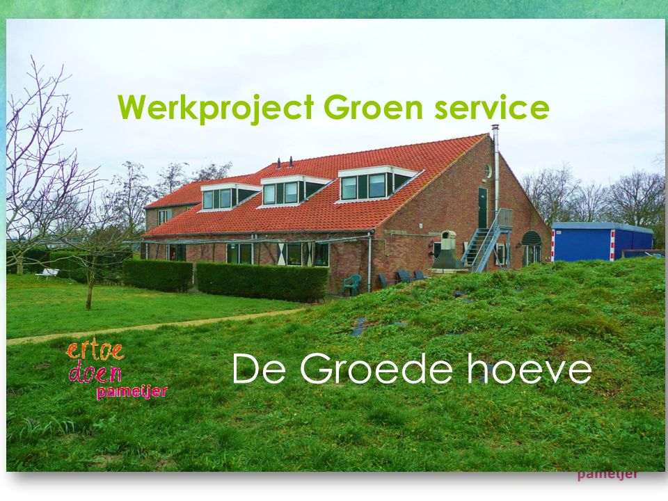 Werkproject Groen service