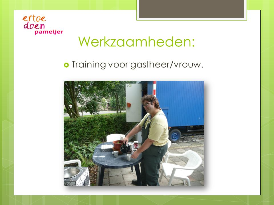 Training voor gastheer/vrouw.