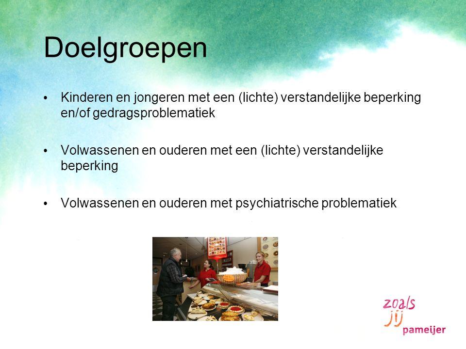 Doelgroepen Kinderen en jongeren met een (lichte) verstandelijke beperking en/of gedragsproblematiek.