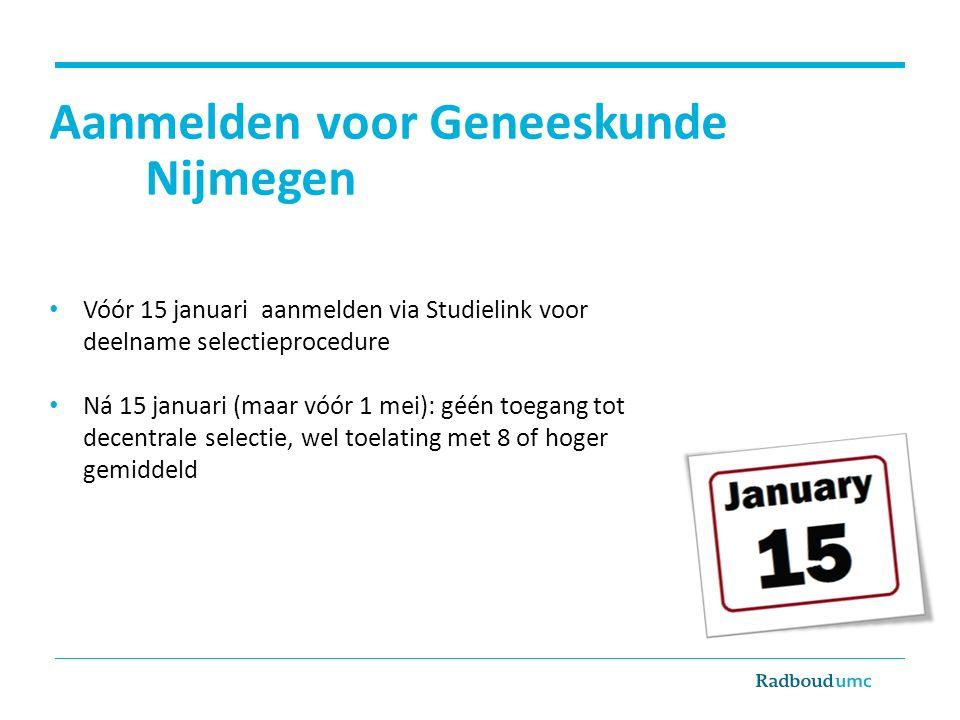 Aanmelden voor Geneeskunde Nijmegen